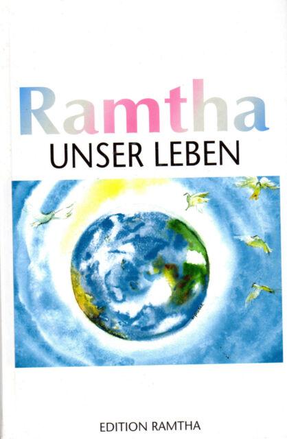 UNSER LEBEN - Ramthas Buch der Liebe - Michael Russ & JZ Knight - NEU