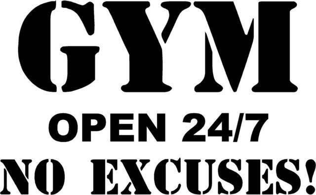 Gym open 24/7 No Excuses!- vinyl wall decal motivational workout decor