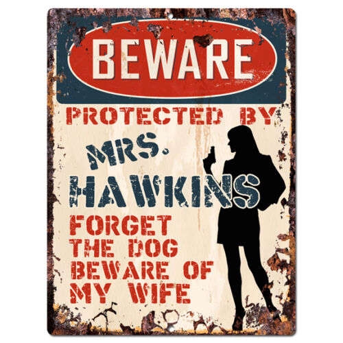 PPBW 0191 Beware Protected by MRS HAWKINS Rustic Tin Sign Funny Gift Ideas