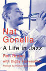 Nat Gonella: A Life in Jazz by Digby Fairweather, Ron Brown (Paperback, 2005)