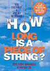 How Long is a Piece of String?: More Hidden Mathematics of Everyday Life by Rob Eastaway, Jeremy Wyndham (Hardback, 2002)