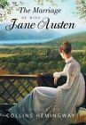 The Marriage of Miss Jane Austen: A Novel by a Gentleman Volume I by Collins Hemingway (Hardback, 2015)