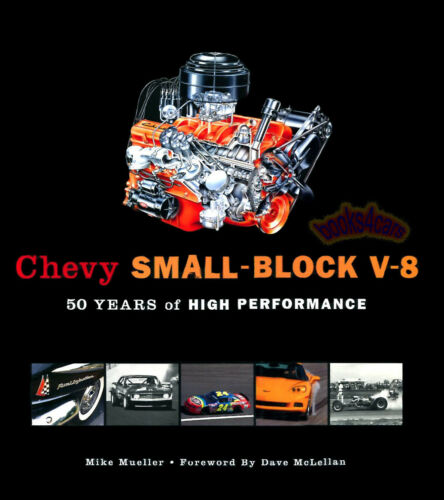 SMALL BLOCK MUELLER BOOK V8 CHEVROLET 50 YEARS ENGINE HISTORY NEW
