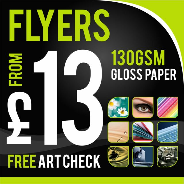 Flyers / Leaflets Printed On 130gsm Gloss ~ FROM £13 ~ A3 / A4 / A5 / A6 / DL