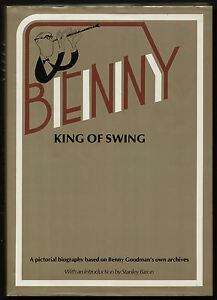 BENNY KING OF SWING pictorial  biography Benny Goodman HB 1979 - <span itemprop=availableAtOrFrom>Bath, Somerset, United Kingdom</span> - BENNY KING OF SWING pictorial  biography Benny Goodman HB 1979 - Bath, Somerset, United Kingdom