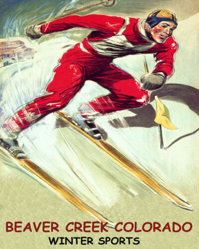POSTER BEAVER CREEK COLORADO WINTER SPORT DOWNHILL SKIING VINTAGE REPRO FREE S//H