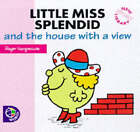 Little Miss Splendid and the House with a View by Roger Hargreaves (Paperback, 1998)
