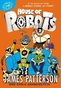 House-of-Robots-By-Patterson-James-Grabenstein-Chris