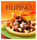 Step by Step Cooking: Filipino by Arlene Diego (Paperback, 2011)