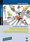 Führerschein: Verkehrserziehung von Kirstin Jebautzke (2016, Set mit diversen Artikeln)