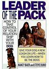 Leader of the Pack by Steve Duno, Nancy Baer (Paperback, 1996)