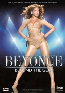 Nuovo Beyonce - Beyond The Glam DVD