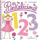Pinkalicious 123 von Victoria Kann (2016, Gebundene Ausgabe)