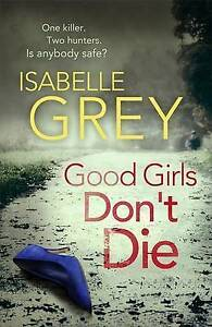 Good-Girls-Don-039-t-Die-The-gripping-psychological-thriller-with-jaw-dropping