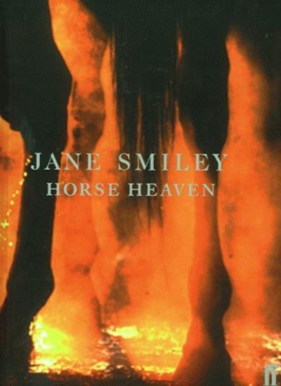 Horse Heaven,Jane Smiley- 9780571205400