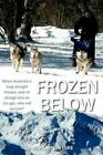 Frozen Below by MR Ian R Luke (Paperback / softback, 2012)
