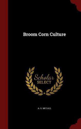 Broom Corn Culture