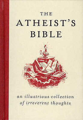 Joan Konner, The Atheist's Bible: An Illustrious Collection of Irreverent Though