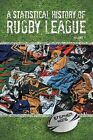 A Statistical History of Rugby League - Volume I by Stephen Kane (Paperback / softback, 2013)