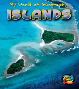 Parker-Vic-Islands-Young-Explorer-My-World-of-Geography-Very-Good-Book