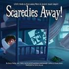 Scaredies Away! a Kid's Guide to Overcoming Worry and Anxiety (Made Simple) by Stacy Fiorile, Barry MC Donagh (Paperback / softback, 2014)