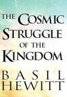 The Cosmic Struggle Kingdom Hewitt America Star Books Hardback 9781630000585