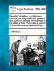 Benedict's Treatise: Containing a Summary of the Jurisdiction, Powers and Duties of Justices of the Peace in the State of New-York: Also a Variety of Forms in Summary Proceedings ... by J Benedict (Paperback / softback, 2010)