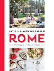 Rome von Giancarlo Caldesi und Katie Caldesi (2015, Gebundene Ausgabe)