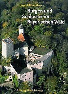 Burgen und Schlösser im Bayerischen Wald von Pfiste... | Buch | Zustand sehr gut