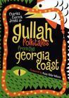Gullah Folktales from the Georgia Coast: By Charles Colcock Jones