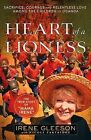 Heart of a Lioness: Sacrifice, Courage & Relentless Love Among the Children of Uganda by Irene Gleeson, Nicole Partridge (Paperback, 2014)