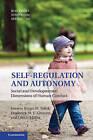 Self-Regulation and Autonomy: Social and Developmental Dimensions of Human Conduct by Cambridge University Press (Hardback, 2013)