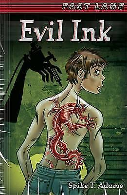 1 of 1 - Spike T Adams, Evil Ink (EDGE: Fast Lane), Very Good Book