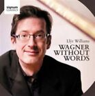 Wagner Without Words (CD, Aug-2014, 2 Discs, Signum Classics)
