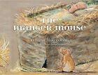 The Manger Mouse by Sarah M Byrd (Hardback, 2013)