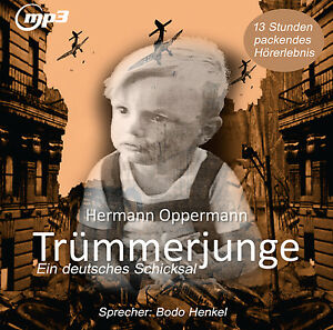 CD-Hermann-Oppermann-Truemmerjunge-Ein-deutsches-Schicksal-Mp3-Version-2CDs