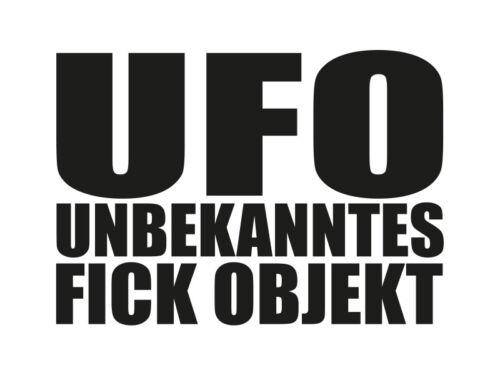 1 x 2 Plott Aufkleber UFO Unbekanntes Fick Objekt Sticker Alien Autoaufkleber