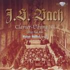 Bach: Clavier Übung (Dritter Teil) von Matteo Messori (2011)