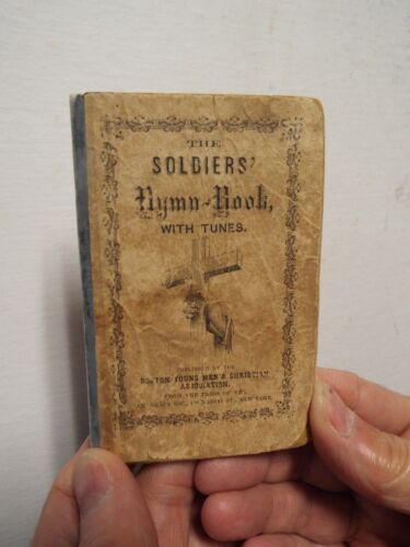 1861 Civil War Soldier's Hymn Book with Tunes ID'd H.F. Hicks Baltimore