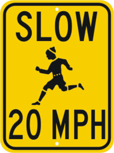 "CHILDREN AT PLAY SIGN SLOW 20 MPH STREET SIGN 18/"" x 24/"""