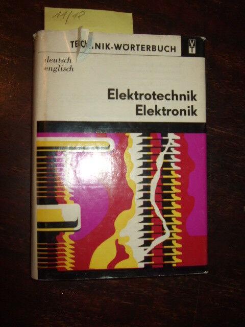 Wörterbuch Elektrotechnik Elektronik, Deutsch-Englisch,1982,DDR-Elektro-Fachbuch