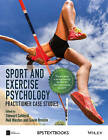 Sport and Exercise Psychology: Practitioner Case Studies by John Wiley & Sons Inc (Hardback, 2016)