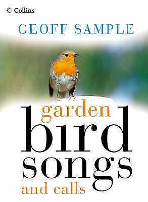 Garden Bird Songs and Calls by Geoff Sample (Hardback, 2000)