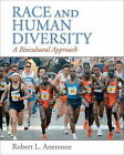 Race and Human Diversity: A Biocultural Approach by Robert L. Anemone (Paperback, 2010)