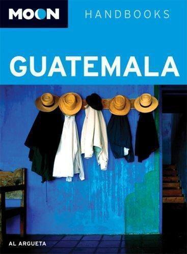 Moon Handbooks Ser Guatemala By Alvaro Argueta 2007 Perfect Revised Edition For Sale Online Ebay