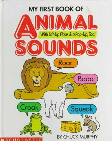 My First Book of Animal Sounds Lift-Up and Pop-Up Book