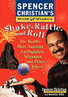 Shake, Rattle and Roll: The World's Most Amazing Volcanoes, Earthquakes and Other Forces by Antonia Felix, Spencer Christian (Paperback, 1997)