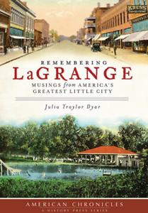 Remembering-LaGrange-Musings-from-America-039-s-Greatest-Little-City-GA
