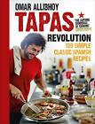 Tapas Revolution by Omar Alibhoy (Hardback, 2013)