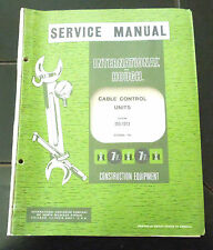 INTERNATIONAL & HOUGH SERVICE MANUAL CABLE CONTROL UNITS Dated 1965